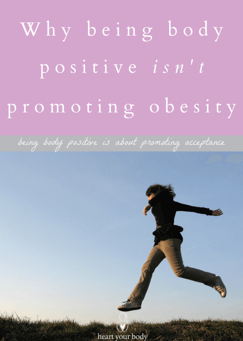 Why being body positive isn't promoting obesity