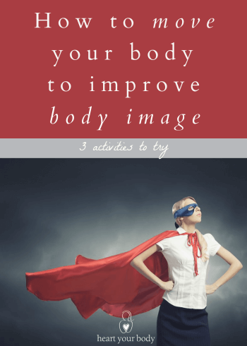 Move your body to improve body image
