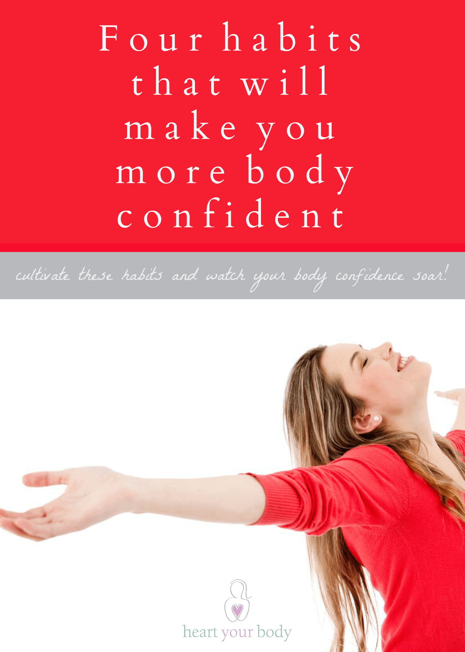 4 habits to make you more body confident