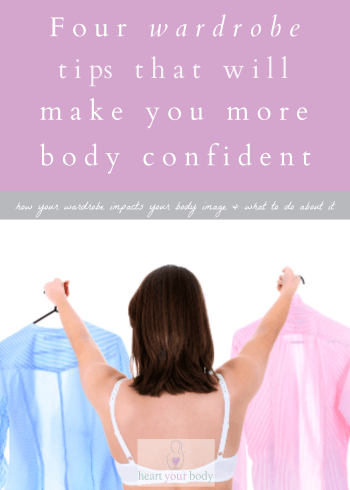 4 wardrobe tips that will make you more body confident