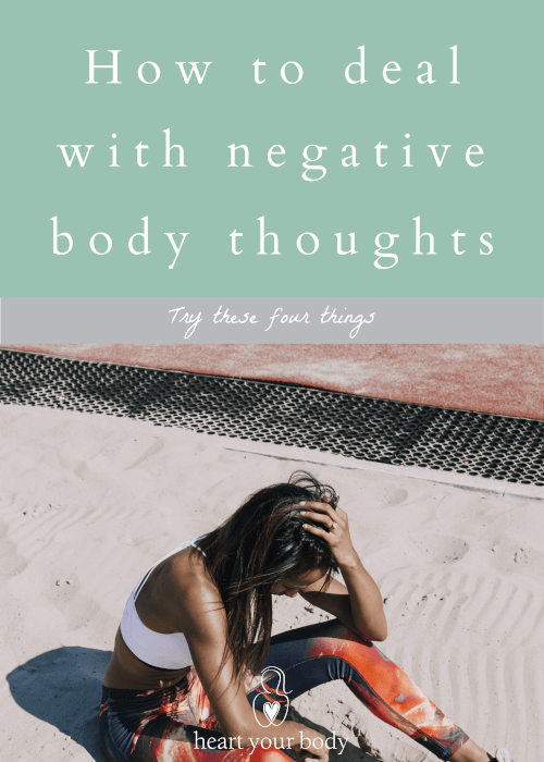 How to deal with negative body thoughts
