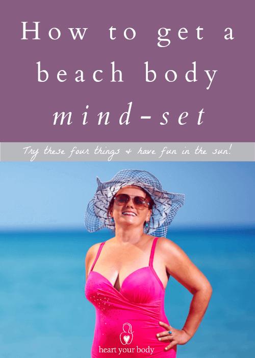 How to get a beach body mind-set